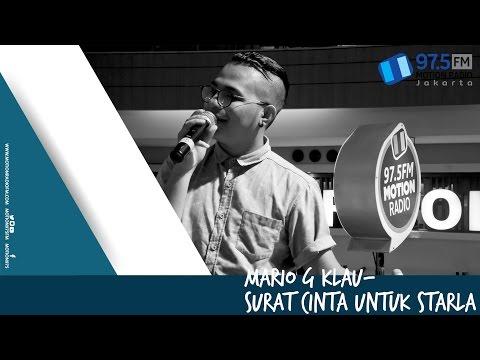MARIO G KLAU - SURAT CINTA UNTUK STARLA | LIVE AT HARI MUSIK NASIONAL 2017 @MOTION975FM