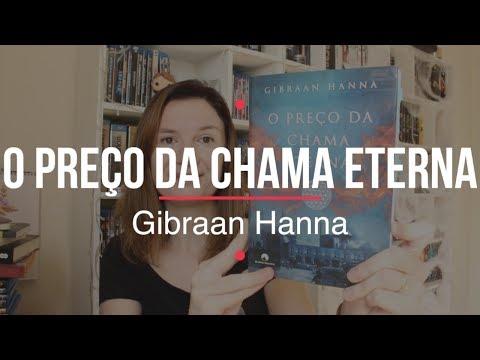 O Preço da Chama Eterna (Gibraan Hanna)