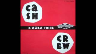 Cash Crew & Auza Tribe - My In Sense Is Bruning Feat Valarie Harrison (1992)