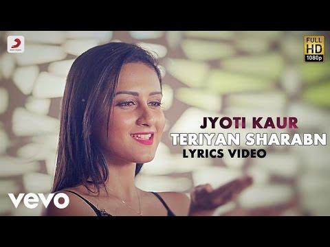 Jyoti Kaur - Teriyan Sharaban  | Saahan Naal Saahan | Lyric Video