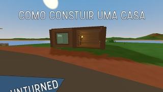 Como construir uma casa no Unturned !!! [2019]