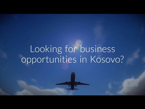 These Are Business Opportunities in Kosovo