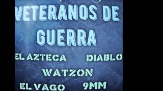Gambar cover Los vagos de jacas VETERANOS DE GUERRA FT  El Azteca  Jacas Klan