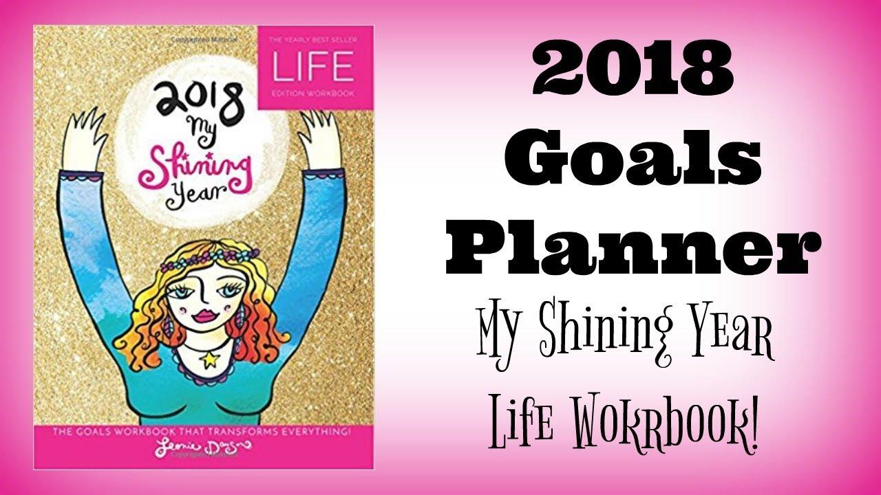 Workbooks goals workbook : Leonie Dawson 2018 Workbook Walkthrough | My Shining Year Workbook ...