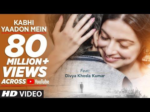Kabhi Yaadon Mein (Full Video Song) Divya Khosla Kumar | Arijit Singh, Palak Muchhal