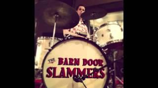 The Barn Door Slammers - Brain Cloudy Blues