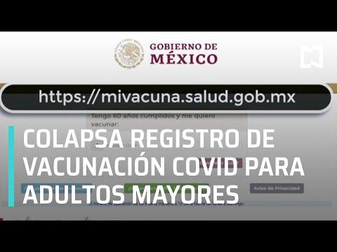 Inicia el registro de adultos mayores para recibir la vacuna COVID, servidor colapsa - En Punto