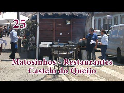 25 - Porto: Restaurantes em Matosinhos, Castelo do Queijo
