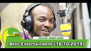 Best Entertainment with Halifax Ansah-Addo on Okay 101.7 FM (16/10/2019)