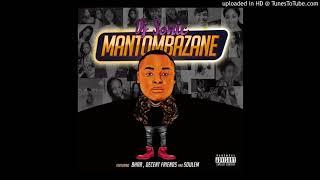 DJ SONIC SA ft BHAR DECENT FRIENDS amp SOULEM - MANTOMBAZANE