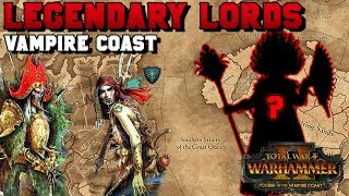 Vampire Coast Legendary Lords (Aranessa Saltspite, Count Noctilus) Who is #4?!