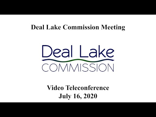 Deal Lake Commission Meeting - July 16, 2020