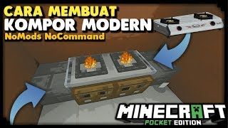 Cara Membuat KOMPOR SIMPEL & MODERN NoMods NoCommand di Minecraft PE PC