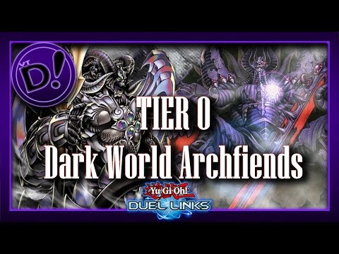 Dark World Archfiends, the Tier 0 Equation SOLVED!!! || YTDan || yugioh duel links