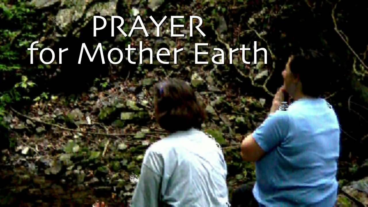 Prayer for Mother Earth