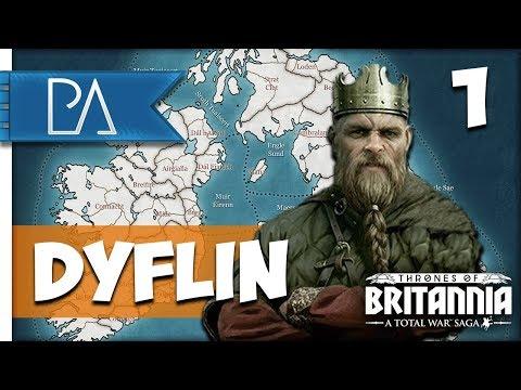 RISE OF DYFLIN: GLORY TO THE SEA KINGS! - Thrones of Britannia: Total War Saga - Dyflin Campaign #1