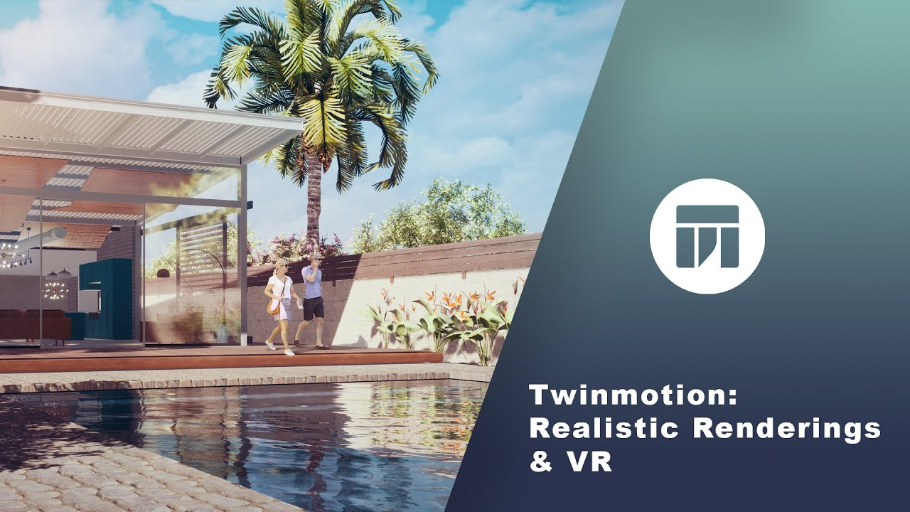 Twinmotion: Realistic Rendering And VR For Arch Viz