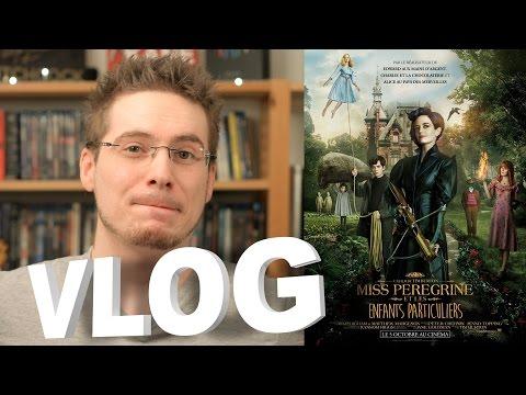 Vlog - Miss Peregrine et les Enfants Particuliers