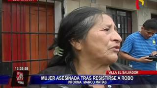 Asesinan a madre de familia que se resistió a robo en Villa El Salvador (2/2)