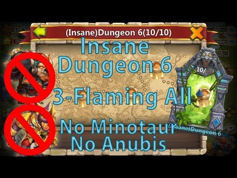 Castle Clash: 3-Flaming All Insane Dungeon 6 Without Mino Anubis | F2P