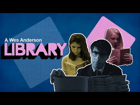 Bibliophilia - Books in the Films of Wes Anderson