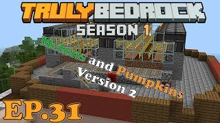 Melon and Pumpkin farm version 2  Truly Bedrock S1E31