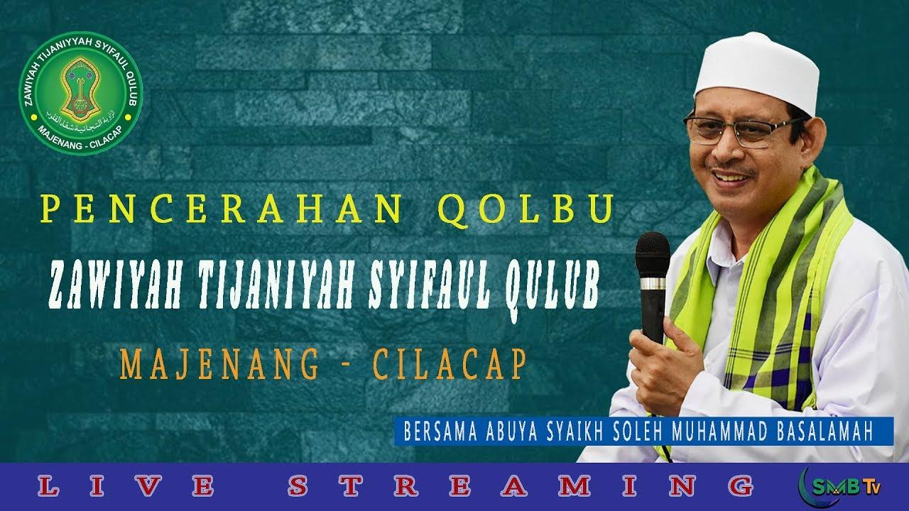 Live | Pencerahan Qolbu Bersama Abuya Syaikh Soleh Muhammad Basalamah | Majenang Cilacap 28-06-2020