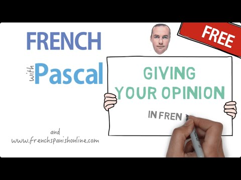 giving your opinion in French