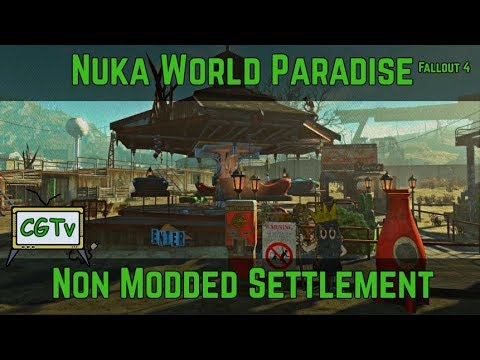 Nuka World Paradise-Non Modded Fallout 4 Settlement (Voiced,WIP)