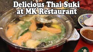 Thai Suki / Sukiyaki Restaurant. MK Restaurant in Thailand: Delicious Thai Food!