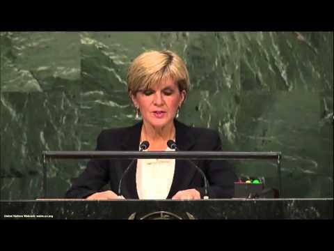 UN Speeches: Australian Minister of Foreign Affairs Julie Bishop