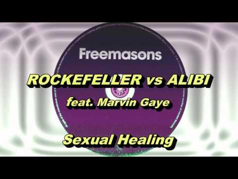 Rockefeller vs Alibi feat. Marvin Gaye - Sexual Healing (Freemasons Extended Club Mix) HD Full Mix