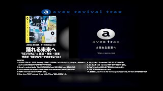 avex revival trax - PROMOTION VIDEO -
