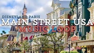 Main Street USA music loop - Disneyland Paris music