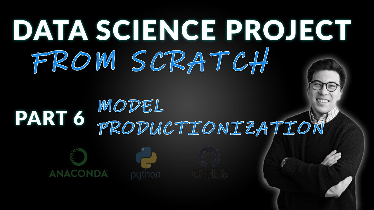 Data Science Project from Scratch - Part 6 (Putting the Model into Production)