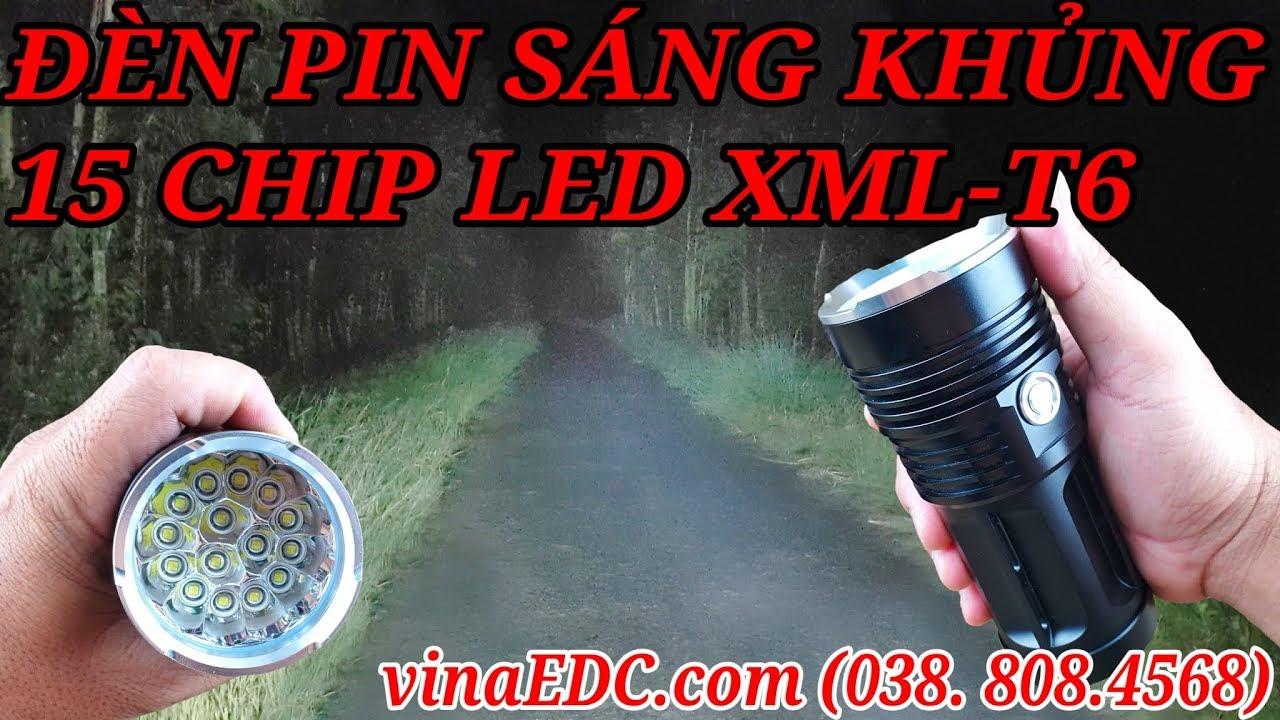 ĐÈN PIN SÁNG KHỦNG - GIÁ BÌNH DÂN 15XT6 - YouTube