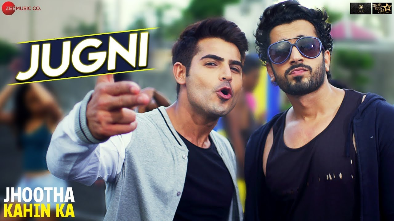 Jugni | Jhootha Kahin Ka | Sunny Singh & Omkar Kapoor | Enbee, Kapil Thapa, Rohit Sharma & C