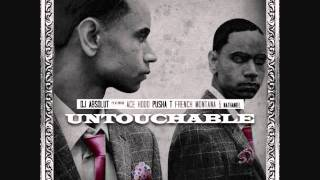 DJ Absolut - Untouchable ft Ace Hood, Pusha T, French Montana & Nathaniel + Download