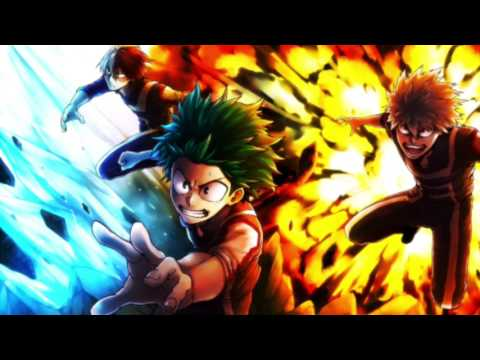 Boku No Hero Academia OST 01 You Say Run (theme song)