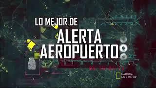 Alerta Aeropuerto Colombia 2017   Capitulo 16