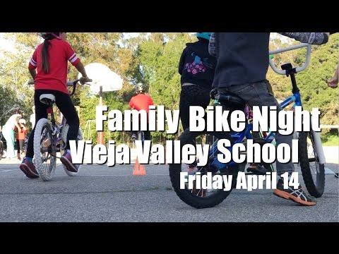 BICI FAMILIA (Family Bike Night) - Vieja Valley Elementary School
