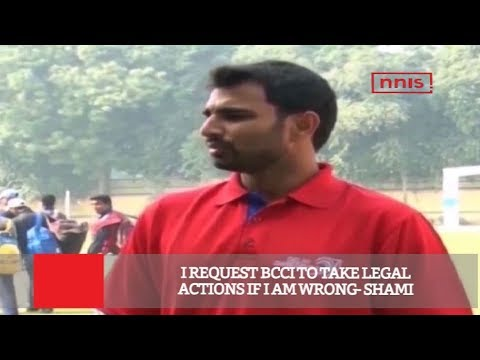 I Request BCCI To Take Legal Actions If I Am Wrong- Shami