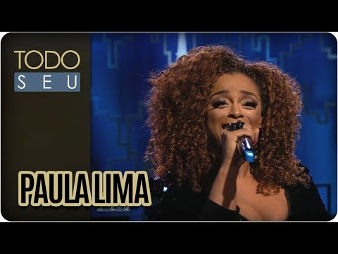 Paula Lima - Todo Seu (15/11/17)