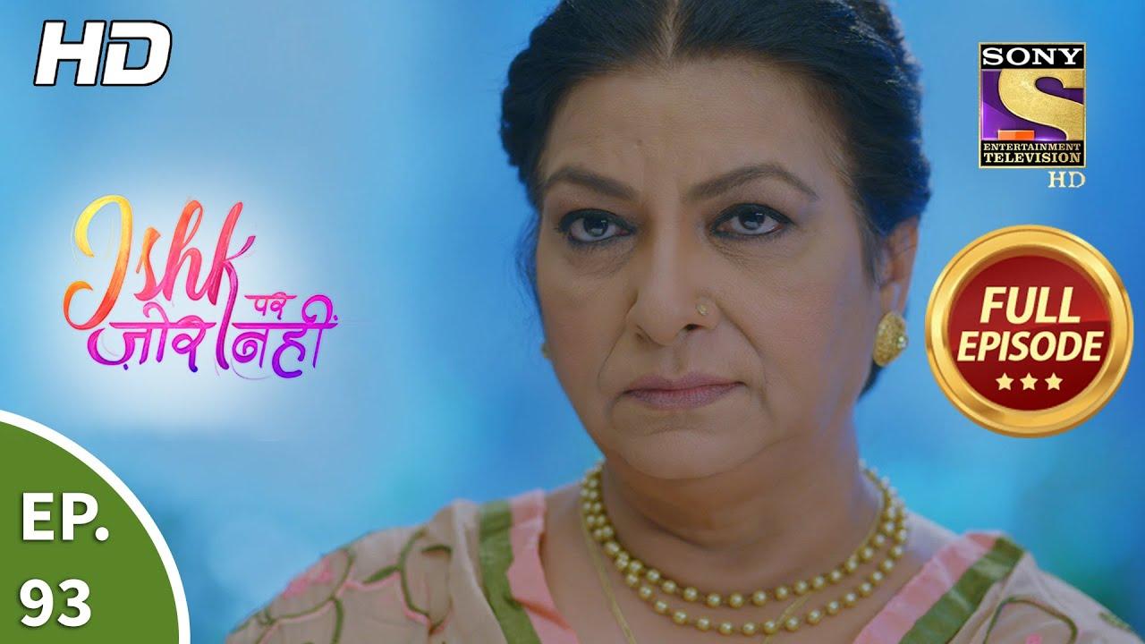 Download Ishk Par Zor Nahi - Ep 93 - Full Episode - 21st July, 2021