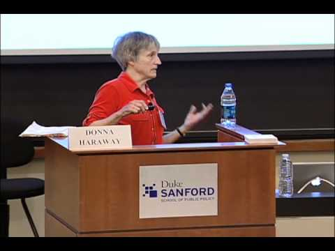 Fifth Annual Feminist Theory Workshop - DONNA HARAWAY- Keynote Speaker