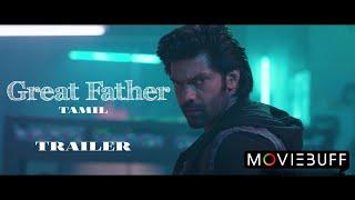 Great father - Trailer | Arya, Mammootty, Sneha | Haneef Adeni  | Gopi Sundar | SS Rajalingam