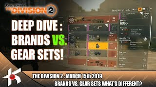 The Division 2 DEEP DIVE #3 : BRANDS VS GEAR SETS