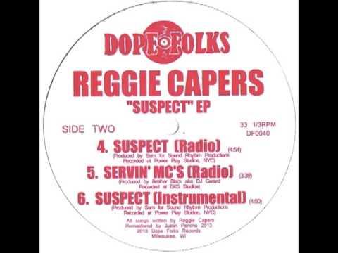 """REGGIE CAPERS """"SUSPECT"""" (RADIO)"""