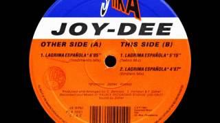 Joy Dee - Lagrima Española [Tekno Mix]