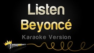 Repeat youtube video Beyoncé - Listen (Karaoke Version)